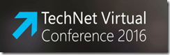TechNet Virtual Conference 2016